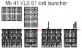 Mk 41 VLS 61 cell launcher.png